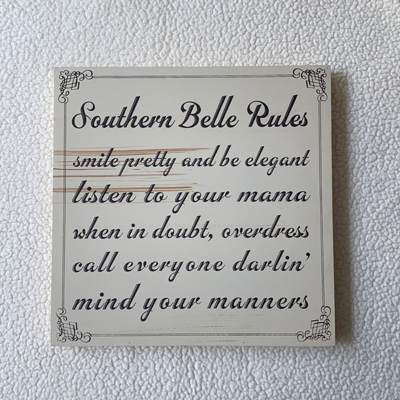 Southern Belle Rules Wood Sign